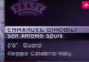 1999, OGGI, IL DRAFT DI MANU GINOBILI