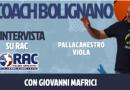 TRA PRESENTE E FUTURO, ALLE ORE 18, INTERVISTA AL COACH BOLIGNANO